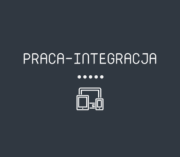 PRACA-INTEGRACJA