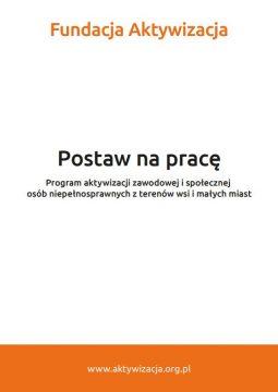 """Broszura – Program """"Postaw napracę"""""""