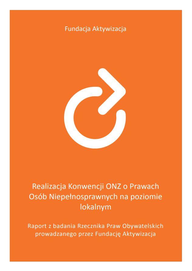 Raport zbadania Rzecznika Praw Obywatelskich prowadzanego przezFundację Aktywizacja