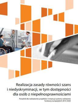 Realizacja zasady równości szans iniedyskryminacji, wtym dostępności dla osób zniepełnosprawnościami