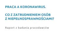 Praca a koronawirus. Co z zatrudnieniem osób z niepełnosprawnościami?