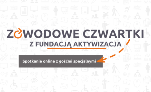 Zawodowe Czwartki zFundacją Aktywizacja – Umiejętności asukces