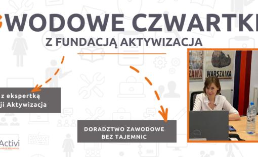 Zawodowe czwartki zFundacją Aktywizacja – czat zEkspertką