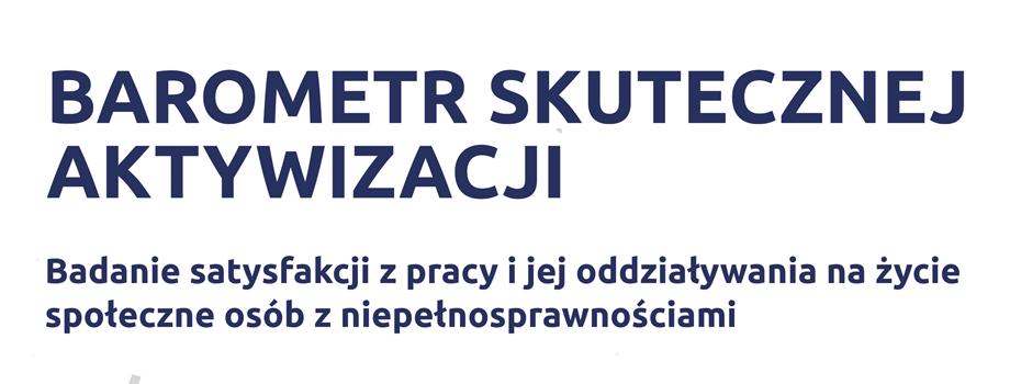 Premiera raportu zbadania Barometr skutecznej aktywizacji