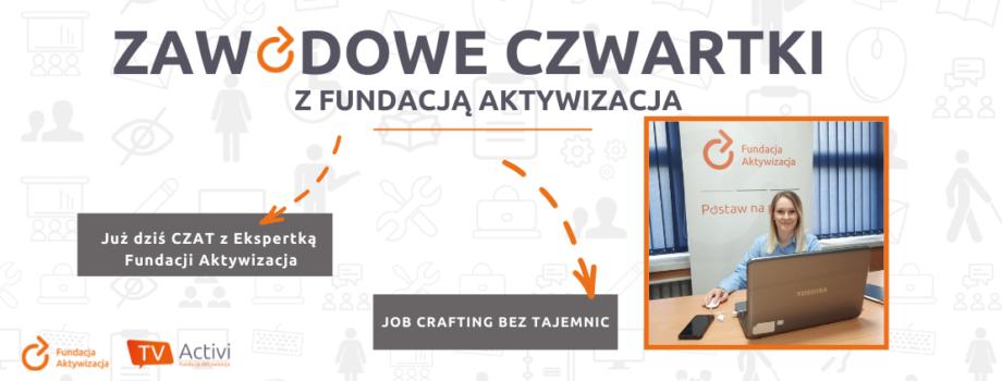 Czat zEkspertką Fundacji Aktywizacja – job crafting