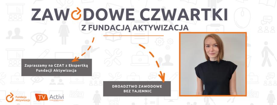 Czat zEkspertką Fundacji Aktywizacja – doradztwo zawodowe